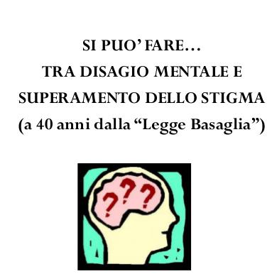 Si può fare… tra disagio mentale e superamento dello stigma