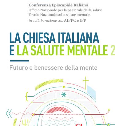 Chiesa italiana e salute mentale 2: futuro e benessere della mente