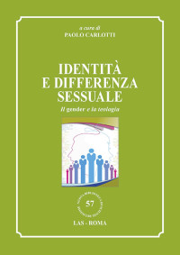 CARLOTTI Paolo, Identità e differenza sessuale, Las 2018_cop