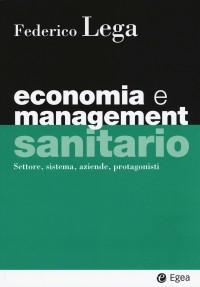 LEGA Federico_Economia e management sanitrio_ Igea 2018_cop