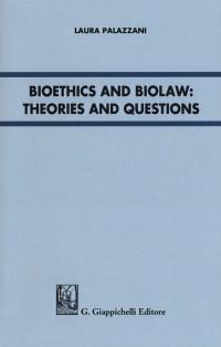 PALAZZANI Laura_Bioethics and biolaw_Giappichelli 2018_cop