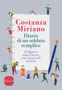 Miriano_ Diario di un soldato semplice_ SOnzogno 2018_cop