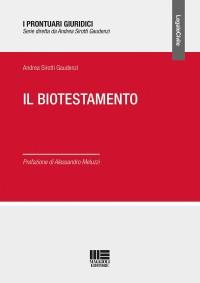 SIROTTI GAUDENZI A., Il biotestamento, Maggioli 2019, cop