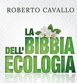 """Al Seminario Maggiore di Torino presentazione del volume  """"La Bibbia dell'ecologia. Riflessioni sulla cura del Creato"""" di Cavallo"""