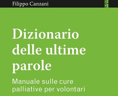 Il libro «Dizionario delle ultime parole» di F. Canzani