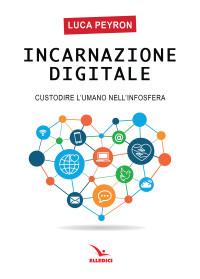 PEYRON L._Incarnazione digitale_Elledici 2019_cop