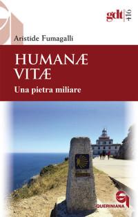 FUMAGALLI A_Humane Vitae una pieta miliare_QUERINIANA 2019_cop