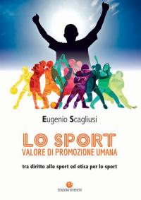 SCAGLIUSI E_Lo sport valore di promozione umana_ED VIVEREIN 2019_cop