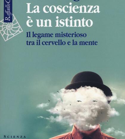 Il Libro «La coscienza è un istinto» di Gazzaniga MS.