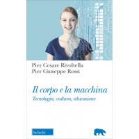 RIVOLTELLA C_Il corpo e la macchina_Scholè 2019_cop
