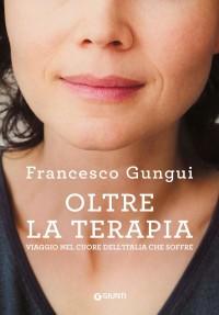 GUNGUI F_ Oltre la terapia_GIUNTI 2019_COP