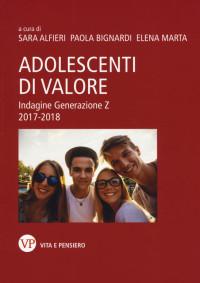 ALFIERI BIGNARDI_Adolescenti di valore_VITA E PENSIERO_2019 COP