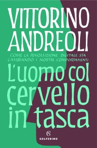 ANDREOLI V_L'UOMO COL CERVELLO_SOLFERINO 2019_COP