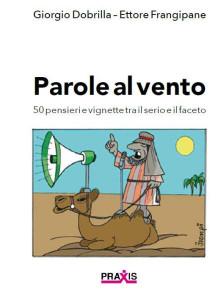 DOBRILLA - FRANGIPANE_ Parole al vento_PRAXIS 2019 COP