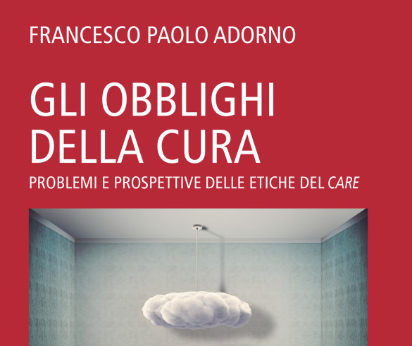 Il Libro «Gli obblighi della cura» di Adorno F.P.