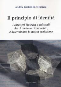 CASTIGLIONE HUMANI_ Il principio di identita_ MARCIANUM PRESS 2019 cop