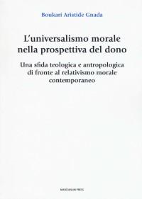 GNADA BA_Luniversalismo morale_MARCIANUM PRESS 2019 cop