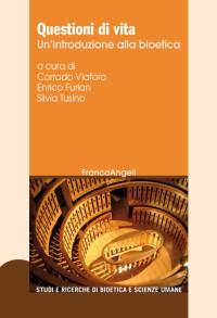 VIAFORA_Questioni di vita_FrancoAngeli2019 cop