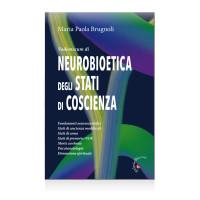 BRUGNOLI_ Vademecum di neurobioetica degli stati di coscienza_gabrielli editori_2019 cop
