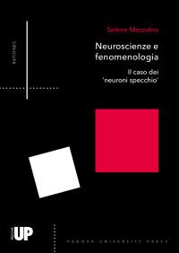 MEZZALIRA_ Neuroscienze e fenomenologia_Padova University Press 2019_cop