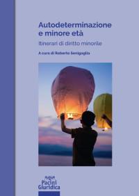 SENIGAGLIA_Autodeterminazione-e-minore-eta_Pacini2019_cop