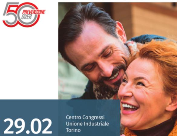 Prevenzione over 50. Congresso nazionale Geriatria e Melattie metaboliche dell'Osso Città della Salute e Scienza Torino