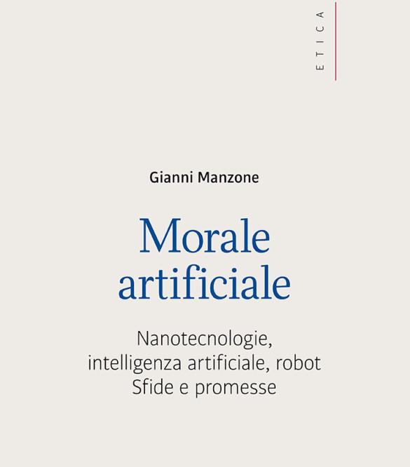 Il Libro. «Morale artificiale» di Manzone G.