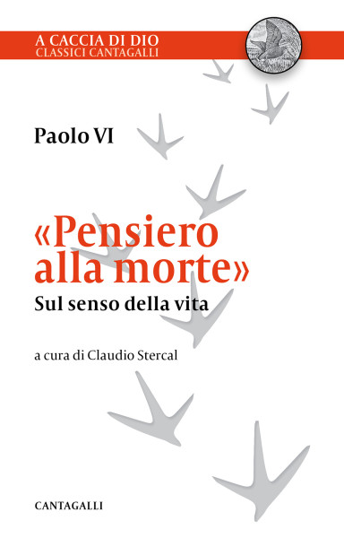 PAOLO VI, PENSIERO ALLA MORTE CANTAGALLI 2020 COP