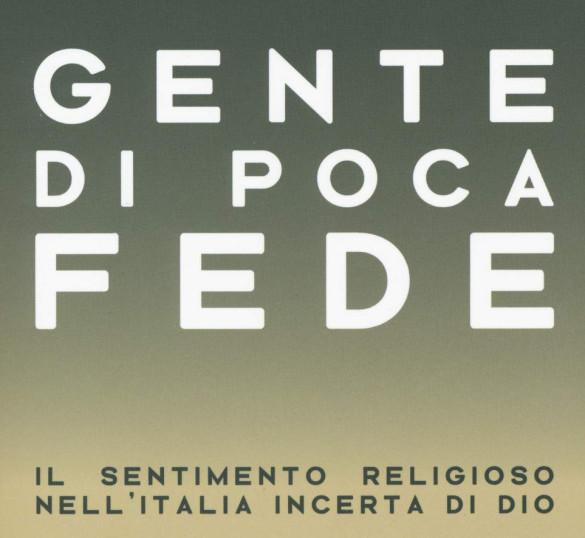Il Libro «Gente di poca fede» di Garelli F.