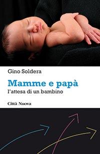 Copertina del libro - Soldera - Mamme e papà: l'attesa di un bambino