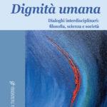Dignità umana - LOMBARDI RICCI - ZEPPEGNO - Effatà 2016 - copertina